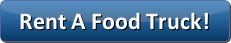 Rent A Food Truck Button